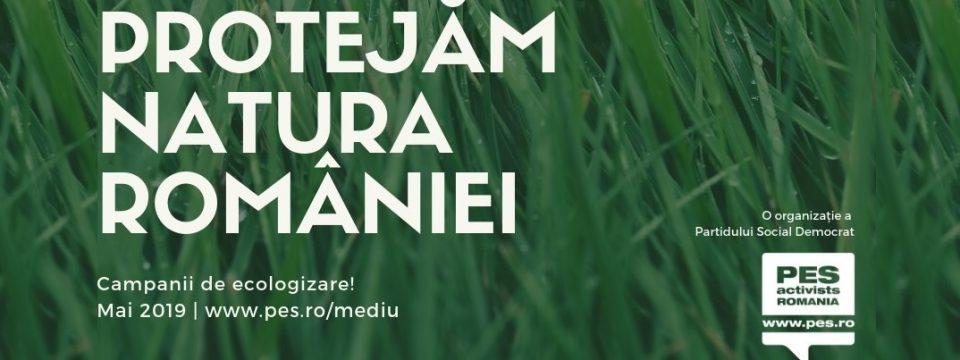 Campania: Protejăm natura României!